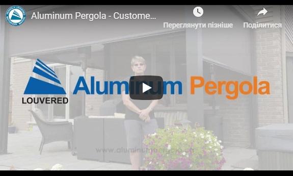 Aluminum Pergola - Customer Review